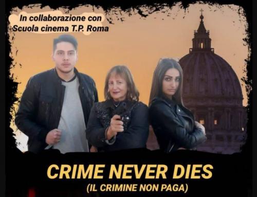 CRIME NEVER DIES (Il crimine non paga)